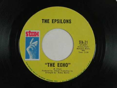 The Epsilons - The Echo *Stax Records*