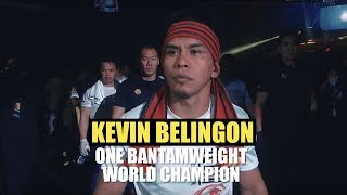 2018 ONE World Champions | Kevin Belingon