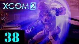 XCOM 2: Veteran - #38 –It's the final count down