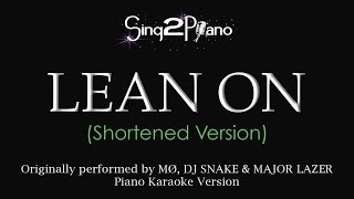 Lean On (Piano Karaoke - Shortened) MØ, DJ Snake, Major Lazer