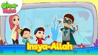 Lagu Kanak-Kanak Islam | Insya-Allah | Omar & Hana