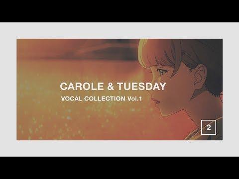 キャロル & チューズデイ vocal collection