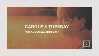 TVアニメ「キャロル&チューズデイ」VOCAL COLLECTION Vol.1 トレイラー第2弾