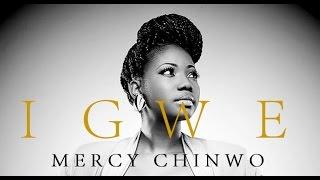 IGWE |  Mercy Chinwo | Lyric