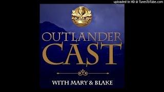 Outlander Cast Chats w/ Outlander Writer's Assistant/Writer Richard Kahan - Episode 39