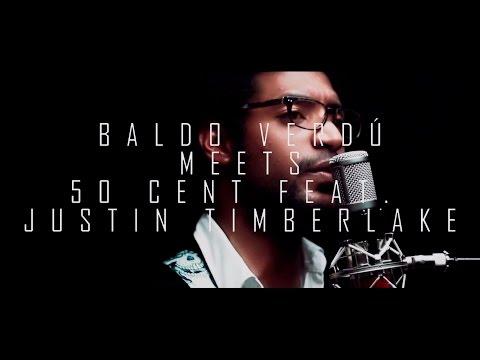 Baldo Verdú meets 50 Cent ft. Justin Timberlake - Ayo Technology