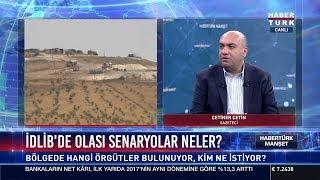 İdlib'de olası senaryolar neler?