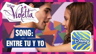 VIOLETTA 🎵  Pablo Espinosa - Entre Tu Y Yo 🎵  | Disney Channel Songs