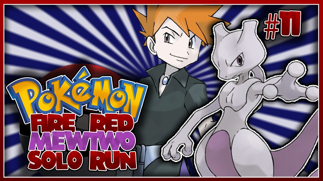 Pokemon how to catch mewtwo in fire red