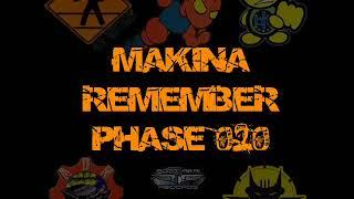 Makina Remember Phase 020