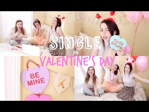 SINGLE ON VALENTINE'S DAY | WHAT TO DO