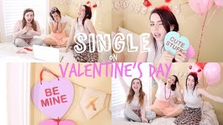 Single on valentine's day   what to do