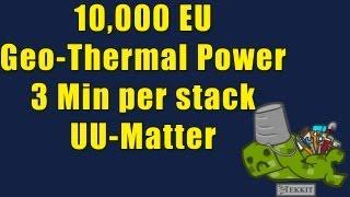 10k EU Geothermal Power Plant - 64 UU-Matter in 3 minutes - Tekkit