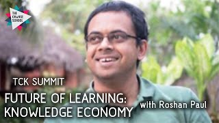 FUTURE OF LEARNING: Knowledge Economy with Roshan Paul
