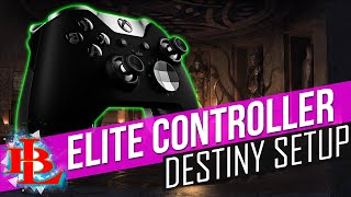 destiny best elite controller setup triggers sticks button mapping guide mlg