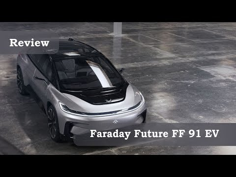 Faraday Future FF 91 EV Review