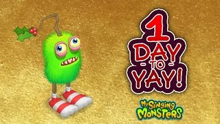 My Singing Monsters: Countdown to Yay - 1 Day to Yay!