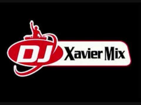 XAVIER RMX AL CALOR DE LA CHICHA