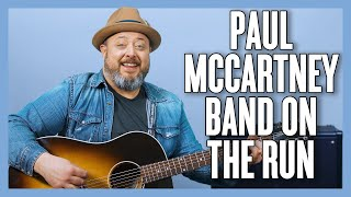 Paul McCartney & Wings Band On The Run Guitar Lesson + Tutorial