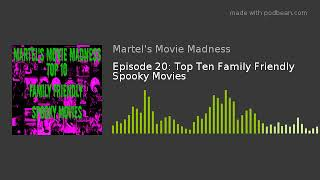 Episode 20: Top Ten Family Friendly Spooky Movies