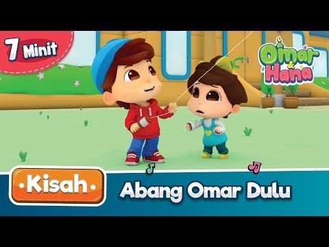 Kisah Omar & Hana | Abang Omar Dulu