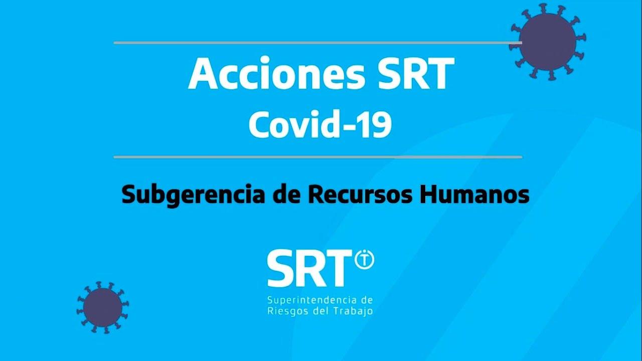 Acciones SRT - Covid-19: Subgerencia de Recursos Humanos