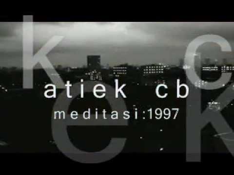 Download musik atiek cb : meditasi Mp3 terbaru