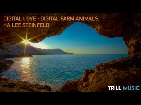 Digital Farm Animals, Hailee Steinfeld - Digital Love
