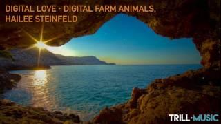 Digital Farm Animals, Hailee Steinfeld - Digital Love
