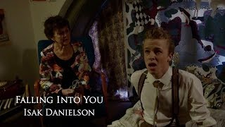 Isak Danielson-Falling into you(Official)