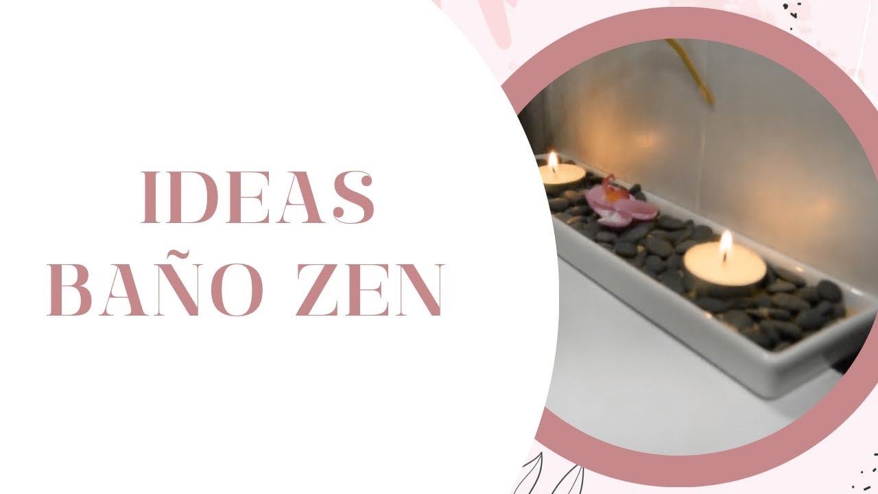 Ideas para decorar ba o con toques zen youtube for Decorar piso zen