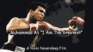 "Muhammad Ali - ""I Am The Greatest"" by Nikki"