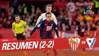 Resumen de Sevilla FC vs SD Eibar (2-2)