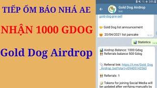 Nhận 1000 Token GDOG Khá Là Ngon Gold Dog - Anh Túc TV
