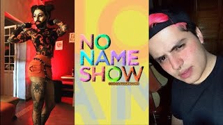 NO NAME SHOW x SAUL - @NEWYORKDRAG , DRAG QUEEN . SAUL Y LUIS