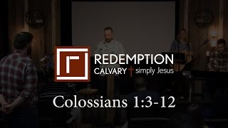 Colossians 1:3-12 - Redemption Calvary