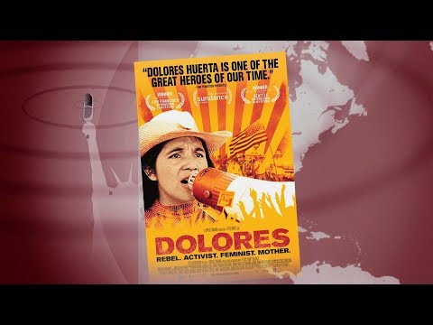 Rebel, Activist, Feminist & Mother: Farmworker Organizer Dolores Huerta Profiled in New Documentary