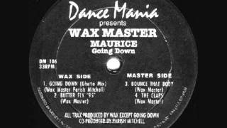 Wax Master Maurice - The Claps