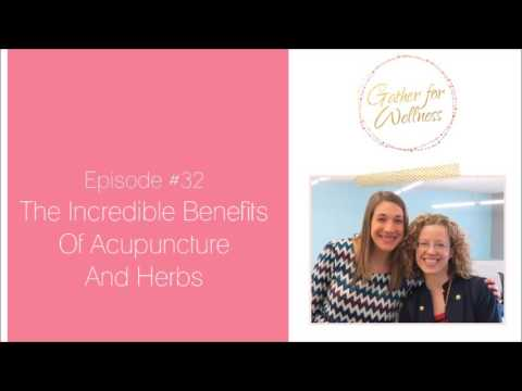 The Incredible Benefits Of Acupuncture And Herbs