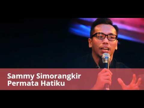 Sammy Simorangkir - Permata Hatiku audio