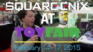 New York Toy Fair 2015 NYTF Square Enix Products Interview