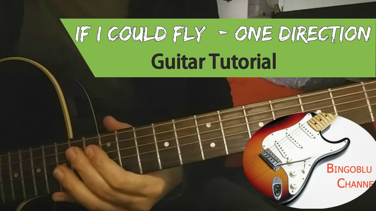If i could fly one direction guitar tutorial chords youtube if i could fly one direction guitar tutorial chords hexwebz Image collections