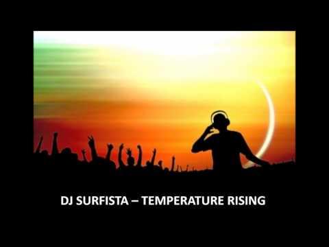 DJ SURFISTA – TEMPERATURE RISING