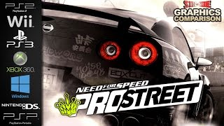 Need for Speed ProStreet | Graphics Comparison | ( PS2 , Wii , PS3, Xbox 360 , PC , NDS , PSP )