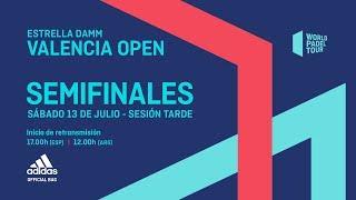 Semifinales tarde -  Estrella Damm Valencia Open 2019 - World Padel Tour