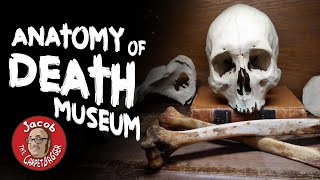 Anatomy of Death Museum