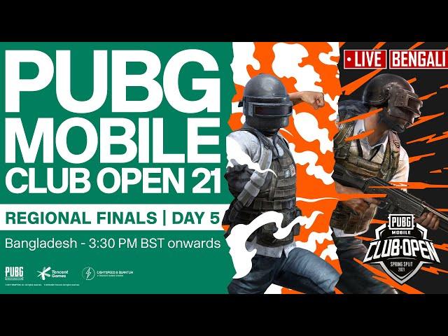 [Bengali] PMCO Bangladesh Regional Finals Day 5 | Spring Split | PUBG MOBILE Club Open 2021