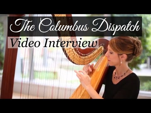 Tiffany Envid - Harpist ~ Columbus Dispatch Video Interview
