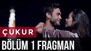 Çukur 1. Bölüm Fragman