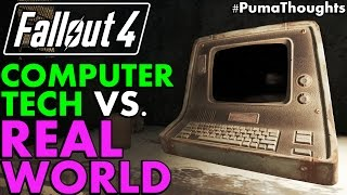 Computers, Terminals and Technology of Fallout 4 Versus The Real World (Lore) #PumaThoughts